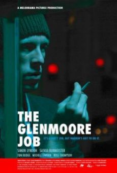 The Glenmoore Job on-line gratuito