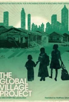 Película: The Global Village Project