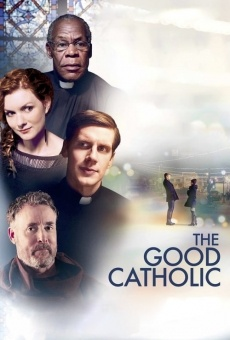 The Good Catholic en ligne gratuit