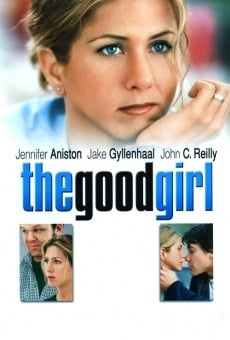 The Good Girl on-line gratuito
