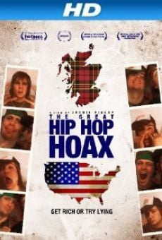 The Great Hip Hop Hoax on-line gratuito