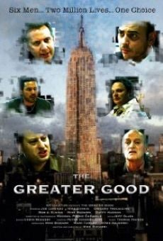 Película: The Greater Good
