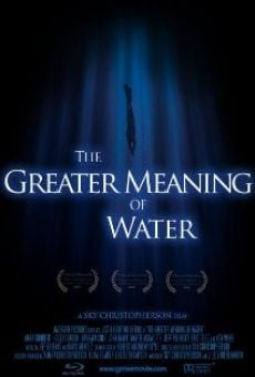Película: The Greater Meaning of Water