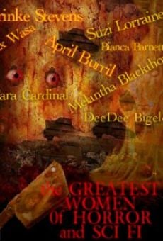 The Greatest Women of Horror and Sci Fi on-line gratuito