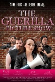 Ver película The Guerilla Picture Show