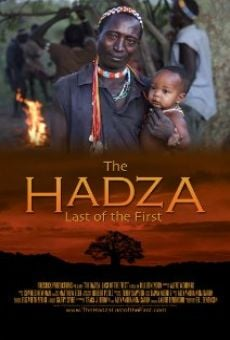 The Hadza: Last of the First on-line gratuito
