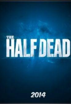 Ver película The Half Dead
