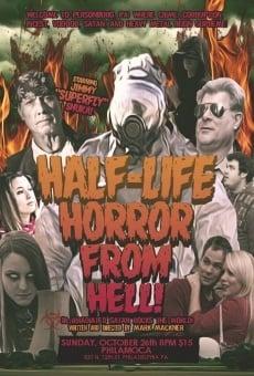 Ver película The Half-Life Horror from Hell or: Irradiated Satan Rocks the World!