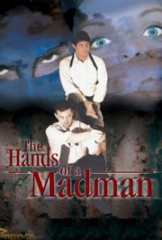 The Hands of a Madman