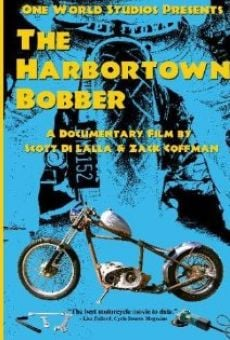 The Harbortown Bobber online