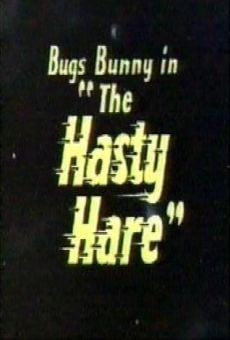 Looney Tunes' Bugs Bunny in 'The Hasty Hare' online streaming