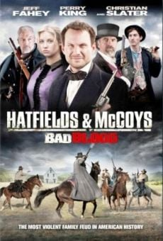The Hatfields and McCoys: Bad Blood on-line gratuito