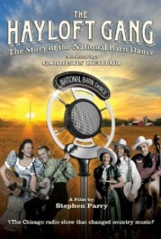 Ver película The Hayloft Gang: The Story of the National Barn Dance