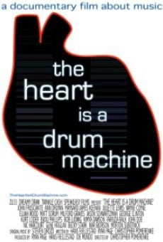 Watch The Heart Is a Drum Machine online stream