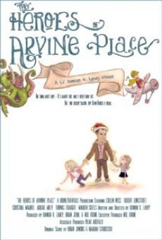 The Heroes of Arvine Place online streaming
