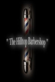 The Hilltop Barbershop on-line gratuito