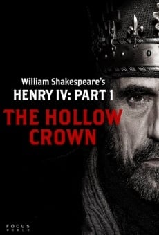 Película: The Hollow Crown: Henry IV, Part 1
