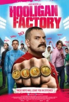 The Hooligan Factory online streaming
