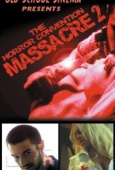 The Horror Convention Massacre 2 on-line gratuito
