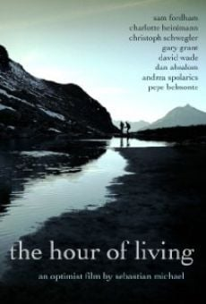 Película: The Hour of Living