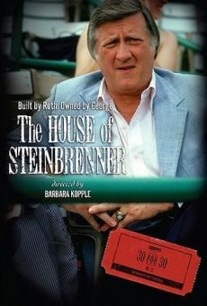 30 for 30: The House of Steinbrenner on-line gratuito