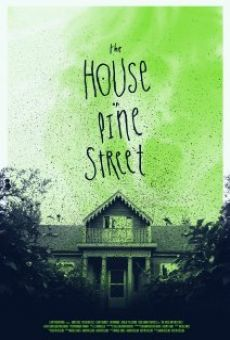 The House on Pine Street on-line gratuito
