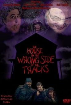 The House on the Wrong Side of the Tracks on-line gratuito