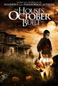 Ver película The Houses October Built
