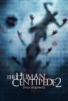 The Human Centipede II (Full Sequence) online kostenlos