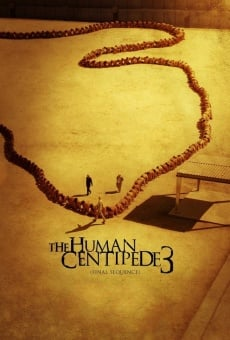 Ver película The Human Centipede III (Final Sequence)