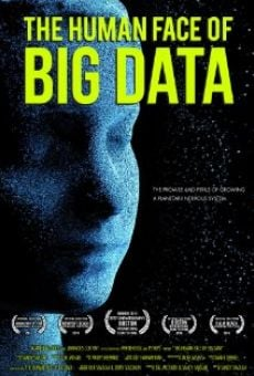 The Human Face of Big Data on-line gratuito