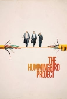 The Hummingbird Project on-line gratuito