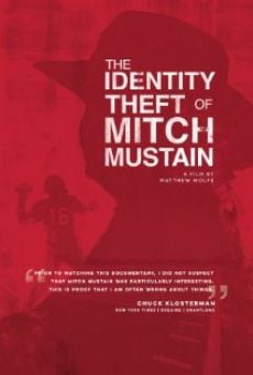 Ver película The Identity Theft of Mitch Mustain