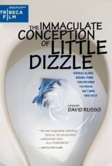 Ver película The Immaculate Conception of Little Dizzle