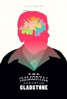 The Immortal Augustus Gladstone streaming en ligne gratuit