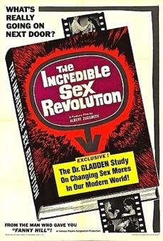 The Incredible Sex Revolution en ligne gratuit