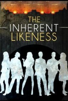 The Inherent Likeness online streaming