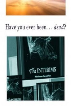 The Interims: When Between Time & Place