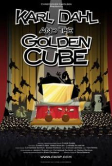 The Karl Dahl Show: Karl Dahl and the Golden Cube