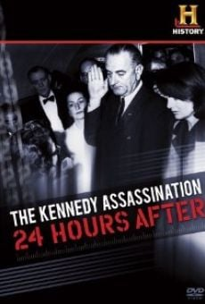 The Kennedy Assassination: 24 Hours After on-line gratuito