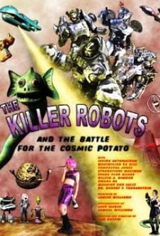 Película: The Killer Robots and the Battle for the Cosmic Potato
