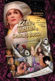 The Lady in Question Is Charles Busch online free