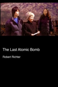 The Last Atomic Bomb Online Free