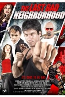 Película: The Last Bad Neighborhood