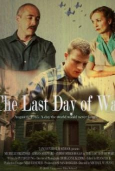 The Last Day of War online free