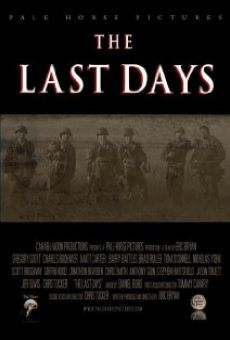 The Last Days en ligne gratuit