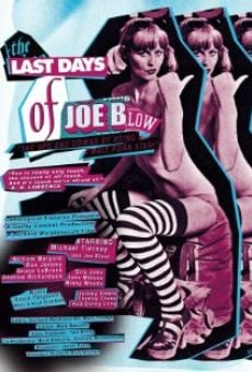 Película: The Last Days of Joe Blow