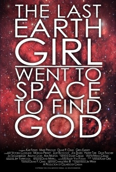 Ver película The Last Earth Girl Went to Space to Find God