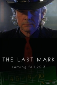 Watch The Last Mark online stream