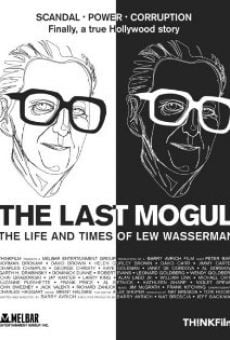 Lew Wasserman: The Last Mogul